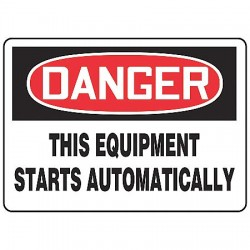 "Accuform Signs - MEQM176VS - Accuform MEQM176VS Sign, Danger-This Equipment Starts Automatically, 10x14"", Adhesive Vinyl; 1/Pk"
