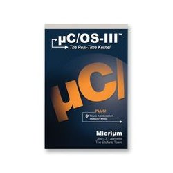 Texas Instruments - EKB-UCOS3-BOOK - Book Puts The Spotlight On How A Real-Time Kernel Works Using Micrium's Uc/Os-Iii