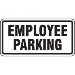 Accuform Signs - FRP202RA - Accuform Signs 12 X 24 Black And White 7 mils Engineer Grade Reflective Aluminum Facility Traffic Sign EMPLOYEE PARKING, ( Each )