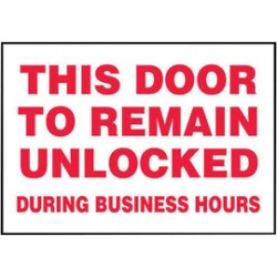 Accuform Signs - LABR579VSP-EA - Accuform Signs 3 1/2 X 5 Red And White 4 mil Adhesive Vinyl Admittance And Exit Safety Label THIS DOOR TO REMAIN UNLOCKED DURING BUSINESS HOURS (5 Per Pack), ( Each )