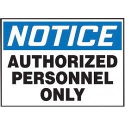 Accuform Signs - LADM804XVE - Accuform Signs 3 1/2 X 5 Black, Blue And White 6 mil Adhesive Dura-Vinyl Admittance And Exit Safety Label AUTHORIZED PERSONNEL ONLY, ( Each )