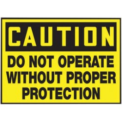 Accuform Signs - LEQM602VSP - Accuform Signs 3 1/2 X 5 Black And Yellow 4 mil Adhesive Vinyl Equipment Safety Label CAUTION DO NOT OPERATE WITHOUT PROPER PROTECTION (5 Per Pack), ( Package )