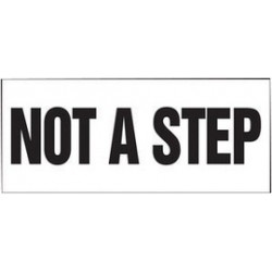 Accuform Signs - LSTF507VSP - Accuform Signs 3 X 7 Black And White 4 mil Adhesive Vinyl Fall Protection Safety Label NOT A STEP (5 Per Pack), ( Package )