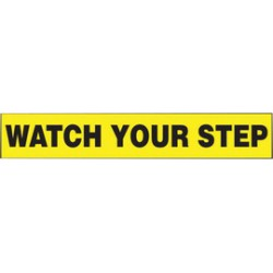 Accuform Signs - LSTF511XVE - Accuform Signs 2 X 12 Black And Yellow 6 mil Adhesive Dura-Vinyl Fall Protection Safety Label WATCH YOUR STEP, ( Each )