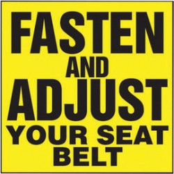 Accuform Signs - LVHR513 - Accuform Signs 2 X 2 Black And Yellow 6 mil Adhesive Dura-Vinyl Traffic Safety Label FASTEN AND ADJUST YOUR SEAT BELT, ( Each )