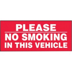 Accuform Signs - LVHR552VSP - Accuform Signs 3 X 7 White And Red 4 mil Adhesive Vinyl Traffic Safety Label PLEASE NO SMOKING IN THIS VEHICLE (5 Per Pack), ( Each )