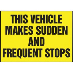 Accuform Signs - LVHR563RFE - Accuform Signs 10 X 14 Black And Yellow Reflective Sheet Traffic Safety Label THIS VEHICLE MAKES SUDDEN AND FREQUENT STOPS, ( Each )