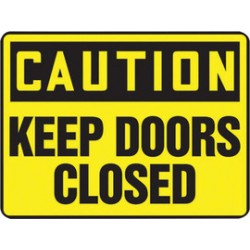 Accuform Signs - MABR627XV - Accuform Signs 10 X 14 Black And Yellow 6 mils Adhesive Dura Vinyl Admittance And Exit Sign CAUTION KEEP DOORS CLOSED, ( Each )