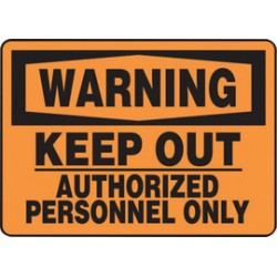 Accuform Signs - MADM303XL - Accuform Signs 10 X 14 Black And Orange Aluma-Lite Admittance And Exit Sign WARNING KEEP OUT AUTHORIZED PERSONNEL ONLY With 1/4 Mounting Corner Hole And Round Corner