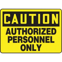 Accuform Signs - MADM602VA - Accuform Signs 10 X 14 Black And Yellow 0.040 Aluminum Admittance And Exit Sign CAUTION AUTHORIZED PERSONNEL ONLY With Round Corner, ( Each )