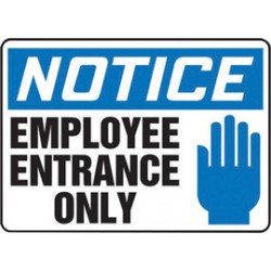 Accuform Signs - MADM847VS - Accuform Signs 10 X 14 Black, Blue And White 4 mils Adhesive Vinyl Admittance And Exit Sign NOTICE EMPLOYEE ENTRANCE ONLY (With Graphic), ( Each )