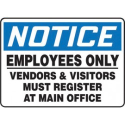 Accuform Signs - Madm930xv - Accuform Signs 7 X 10 Black, Blue And White 6 Mils Adhesive Dura Vinyl Admittance And Exit Sign Notice Employees Only Vendors And Visitors Must Register At Main Office