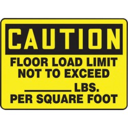 Accuform Signs - MCAP624VA - Accuform Signs 10 X 14 Black And Yellow 0.040 Aluminum Industrial Traffic Sign CAUTION FLOOR LOAD LIMIT NOT TO EXCEED ___ LBS. PER SQUARE FOOT With Round Corner, ( Each )