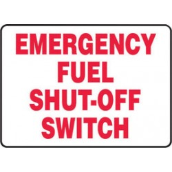 Accuform Signs - MCHL572XV - Accuform Signs 10 X 14 Red And White 6 mils Adhesive Dura Vinyl Chemicals And Hazardous Materials Sign EMERGENCY FUEL SHUT-OFF SWITCH, ( Each )