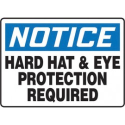 Accuform Signs - MPPE833VS - Accuform Signs 10 X 14 Black, Blue And White 4 mils Adhesive Vinyl PPE Sign NOTICE HARD HAT & EYE PROTECTION REQUIRED, ( Each )