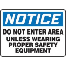 Accuform Signs - Mppe844va - Accuform Signs 10 X 14 Black, Blue And White 0.040 Aluminum Ppe Sign Notice Do Not Enter Area Unless Wearing Proper Safety Equipment With Round Corner, ( Each )