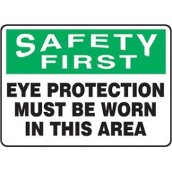Accuform Signs - MPPE907VP - Accuform Signs 10 X 14 Black, Green And White 0.055 Plastic PPE Sign SAFETY FIRST EYE PROTECTION MUST BE WORN IN THIS AREA With 3/16 Mounting Hole And Round Corner
