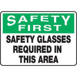 Accuform Signs - MPPE916VS - Accuform Signs 10 X 14 Black, Green And White 4 mils Adhesive Vinyl PPE Sign SAFETY FIRST SAFETY GLASSES REQUIRED IN THIS AREA, ( Each )