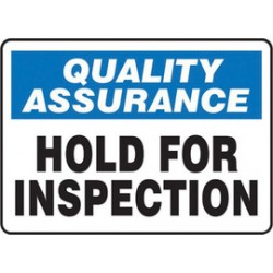 Accuform Signs - MQTL911XV - Accuform Signs 10 X 14 Black, Blue And White 6 mils Adhesive Dura Vinyl Safety Incentive Sign QUALITY ASSURANCE HOLD FOR INSPECTION, ( Each )