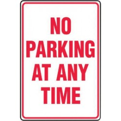 Accuform Signs - MVHR459VS - Accuform Signs 18 X 12 Red And White 4 mils Adhesive Vinyl Industrial Traffic Sign NO PARKING AT ANY TIME, ( Each )
