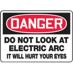 Accuform Signs - MWLD019VS - Accuform Signs 10 X 14 Red, Black And White 4 mils Adhesive Vinyl Construction Site Sign DANGER DO NOT LOOK AT THE ELECTRIC ARC IT WILL HURT YOUR EYES, ( Each )