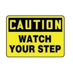 Accuform Signs - A81MSTF632VP - Safety Sign, Caution Watch Your Step, Plastic, 14 x 20