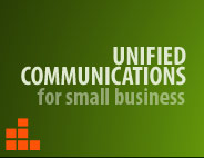 Unified Communications for Small Business